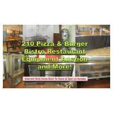 210 Pizza & Burger Bistro Restaurant Equip Auction & More!