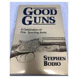 "Hard cover book ""Good Guns"" By Stephen Bodio (P 1)"