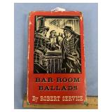 First Ed. Barroom Ballads by Robert Service, with