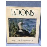 """Hard Back book """"Loons"""" by Aubrey Lang and Wayne Ly"""