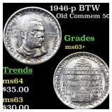1946-p BTW Old Commem 50c Grades Select+ Unc