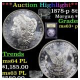 *Highlight* 1878-p 8tf Morgan $1 Graded Select Unc