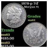 1878-p 7tf Morgan $1 Grades Select Unc