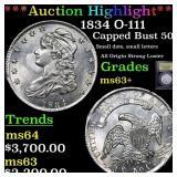 *Highlight* 1834 O-111 Capped Bust 50c Graded Sele
