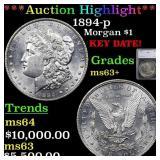 *Highlight* 1894-p Morgan $1 Graded ms63+