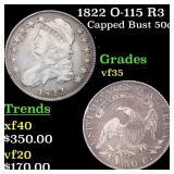 1822 O-115 R3 Capped Bust 50c Grades vf++