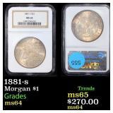 1881-s Morgan $1 Graded ms64