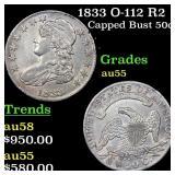 1833 O-112 R2 Capped Bust 50c Grades Choice AU