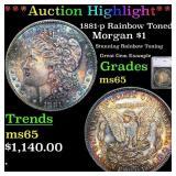 *Highlight* 1881-p Rainbow Toned Morgan $1 Graded