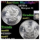 *Highlight* 1879-s Morgan $1 Graded ms67+