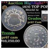 *Highlight* 1870 TOP POP! Shield 5c Graded pr67 Ca