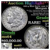 *Highlight* 1901-p Mint Error vam 15 R5 Morgan $1