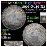 *Highlight* 1806 O-116 R3 Draped Bust 50c Graded v