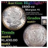 *Highlight* 1890-cc Morgan $1 Graded ms63+