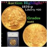 *Highlight* 1876-p Liberty $20 Graded ms61