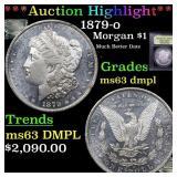 *Highlight* 1879-o Morgan $1 Grades Select Unc DMP