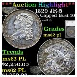 *Highlight* 1829 JR-5 Capped Bust 10c Graded ms62