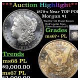 *Highlight* 1879-s Near TOP POP! Morgan $1 Graded
