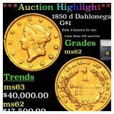 *Highlight* 1850 d Dahlonega G$1 Graded ms62