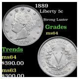 1889 Liberty 5c Grades Choice Unc