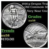 1926-p Oregon Trail Old Commem 50c Grades Choice A