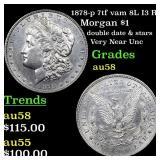1878-p 7tf vam 8L I3 R4 Morgan $1 Grades Choice AU