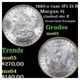 1883-o vam 1F1 I3 R5 Morgan $1 Grades GEM Unc