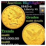 *Highlight* 1843-o Liberty $5 Graded ms60 details