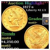 *Highlight* 1877-s Liberty $2 1/2 Graded ms63+