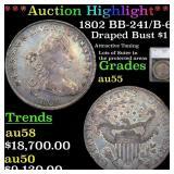 *Highlight* 1802 BB-241/B-6 Draped Bust $1 Graded