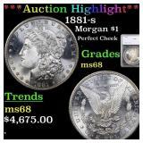 *Highlight* 1881-s Morgan $1 Graded ms68