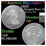 *Highlight* 1803 Draped Bust 10c Graded vg8