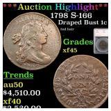 *Highlight* 1798 S-166 Draped Bust 1c Graded xf45