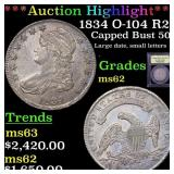 *Highlight* 1834 O-104 R2 Capped Bust 50c Graded S