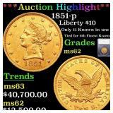 *Highlight* 1851-p Liberty $10 Graded ms62