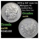 1878-p 8tf vam 14.3 Morgan $1 Grades Choice AU/BU