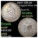 1837 GR-10 Capped Bust 50c Grades AU Details