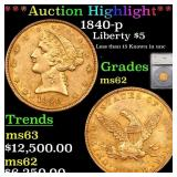 *Highlight* 1840-p Liberty $5 Graded ms62