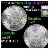 *Highlight* 1896-p Morgan $1 Graded ms67