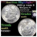 *Highlight* 1891-p vam 9 Morgan $1 Graded GEM Unc