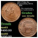 1837 I Take the Responsibilty HT-70 htt Grades Unc