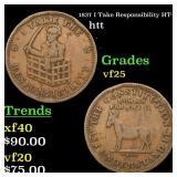1837 I Take Responsibility HT-72 htt Grades vf+