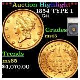 *Highlight* 1854 TYPE 1 G$1 Graded ms65