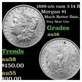 1889-o /o vam 3 I4 R4 Morgan $1 Grades Choice AU/B