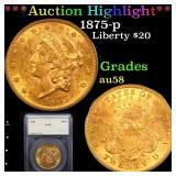 *Highlight* 1875-p Liberty $20 Graded au58
