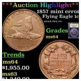 *Highlight* 1857 mint error Flying Eagle 1c Graded