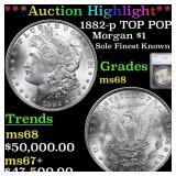 *Highlight* 1882-p TOP POP! Morgan $1 Graded ms68
