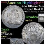 *Highlight* 1800 BB-194 B-14 Draped Bust $1 Graded