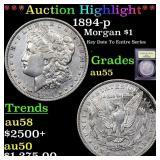 *Highlight* 1894-p Morgan $1 Graded Choice AU