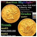 *Highlight* 1882-o Near TOP POP! Liberty $10 Grade